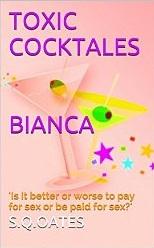 bianca toxic cocktales
