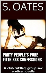 Party People's Pure Filth XXX Confessions