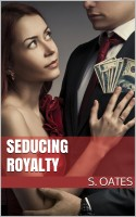 Seducing Royalty
